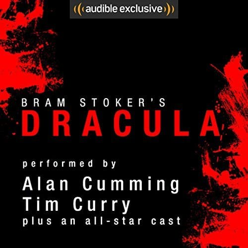 Dracula [Audible Edition] (Alan Cumming, Tim Curry) - $0.99 @ Audible