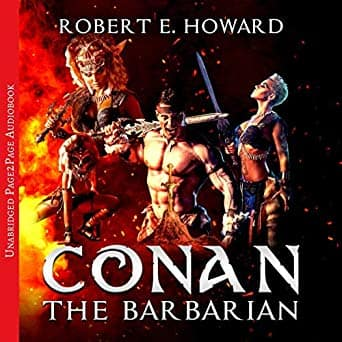 Conan the Barbarian. The Complete Collection - $0.82 audiobook @ Amazon