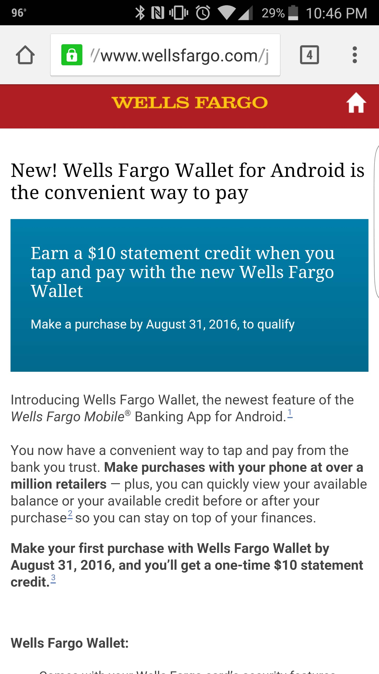 $10 credit for using wells Fargo wallet for android by August 31 (wells Fargo customers only)