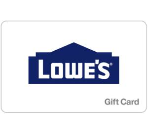 Buy a $200 Lowe's GiftCard, get a Bonus $25 gift code (2 codes) - Email delivery