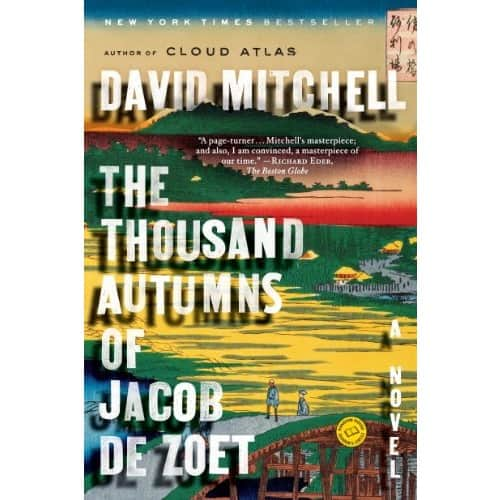 The Thousand Autumns of Jacob de Zoet: A Novel Kindle eBook $1.99