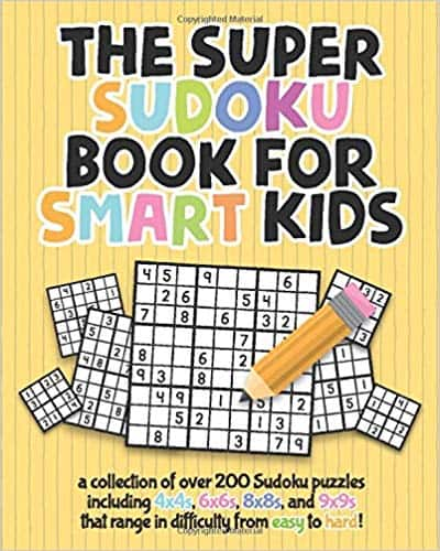 The Super Sudoku Book For Smart Kids: A Collection Of Over 200 Sudoku Puzzles Including 4x4's, 6x6's, 8x8's, and 9x9's That Range In Difficulty From Easy To Hard! $4.12
