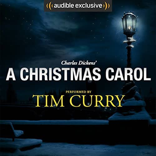 Audible - A Christmas Carol: A Signature Performance by Tim Curry - $2.98