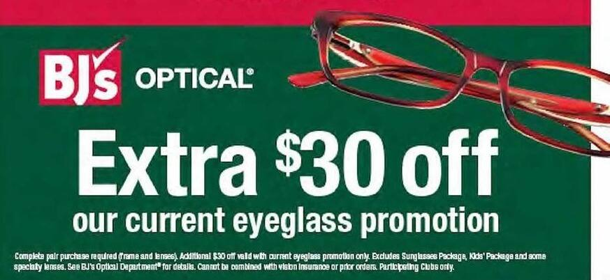 BJs Wholesale Black Friday: Extra $30 Off Our Current Eyeglass Promotion - $30.00 Off