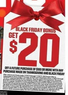 Dicks Sporting Goods Black Friday: $20 OFF A Future Purchase Of $100 - $20 Off