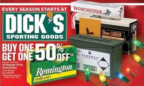 Dicks Sporting Goods Black Friday: Remington, Federal Ammunition & All Regular Ammunition - B1G1 50% OFF
