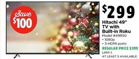 "H-E-B Black Friday: Hitachi 49"" TV w/ Built-In Roku for $299.00"
