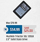 MacMall Black Friday: Mushkin Triactor 3DL 120 GB 2.5'' Solid State Drive for $54.99