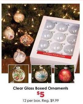 Craft Warehouse Black Friday: Clear Glass Boxed Ornaments for $5.00