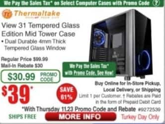 Frys Black Friday: Thermaltake View 31 Tempered Glass Edition Mid Tower Case for $39.00 after $30.00 rebate