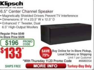 "Frys Black Friday: Klipsch 6.5"" Center Channel Speaker for $133.00"