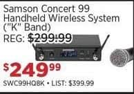 "Sam Ash Black Friday: Samson Concert 99 Handheld Wireless System (""K"" Band) for $249.99"
