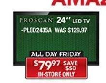 "PC Richard & Son Black Friday: 24"" Proscan PLED2435A LED TV for $79.97"