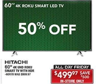 "PC Richard & Son Black Friday: 60"" Hitachi 60R70 4K Roku Smart LED TV for $499.97"