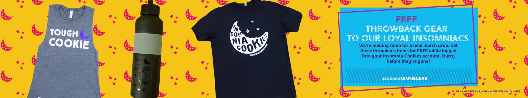 Free Insomnia Cookies Merchandise + 4.95 shipping