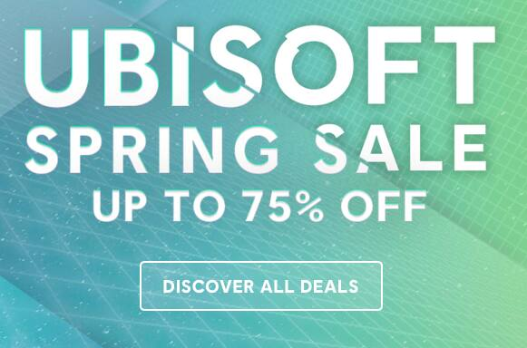 Ubisoft Spring Sale - Up To 75% Off