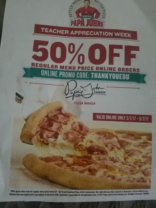 50 Off Papa Johns Menu For Teachers Staff Appreciation Week
