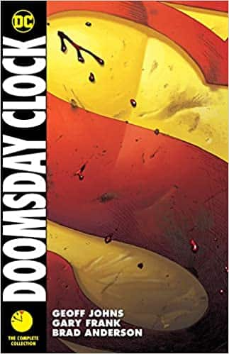 Doomsday Clock: The Complete Collection: Johns, Geoff, Frank, Gary: 9781779506054: Amazon.com: Books