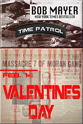 Bob Mayer - Valentines Day (Time Patrol Book 8) Kindle Edition Free