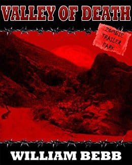 Valley Of Death, Zombie Trailer Park (KECK Book 1) Kindle Edition - Free