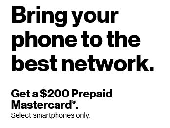 BYOD to Verizon and get a $200 Prepaid Mastercard - This weekend only (new customers only)