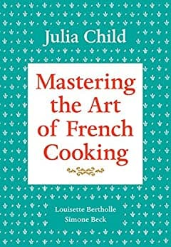Kindle Cookbook eBook: Mastering the Art of French Cooking, Volume 1 by Julia Child - $2.99 - Amazon, Google Play, B&N Nook, Apple Books and Kobo
