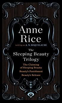 Kindle eBook: The Sleeping Beauty Trilogy by Anne Rice - $2.99 - Amazon, Google Play, B&N Nook, Apple Books and Kobo