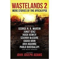 Amazon Deal: George RR Martin, Hugh Howey - Wastelands 2: More Stories of the Apocalypse $1.99 Kindle edition - Amaozn
