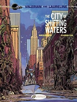 FREE Kindle Graphic Novel - Valerian & Laureline - Vol 1 - The City of Shifting Waters by Mezieres & Christin - Luc Besson movie basis - Amazon.com