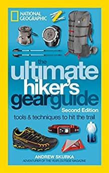 National Geographic's The Ultimate Hiker's Gear Guide, Second Edition - Kindle book $1.99 Amazon