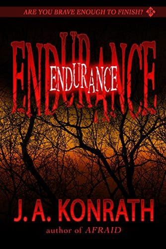 Free Kindle Book - Endurance - A Novel of Terror - 4.3 stars in 756 reviews - Amazon