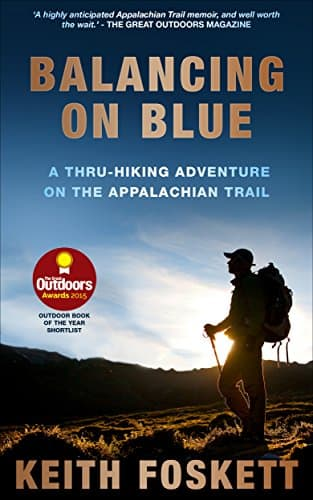Free Kindle Book - Balancing on Blue: A Thru-Hiking Adventure on the Appalachian Trail (4.6 stars in 339 reviews) - Amazon