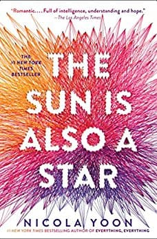 Kindle YA book - The Sun is Also a Star by Nicola Yoon (4.6 stars in 506 reviews) - $1.99 Amazon