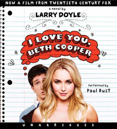 Audiobook: I Love You, Beth Cooper by Larry Doyle - $2.99 - Libro.fm