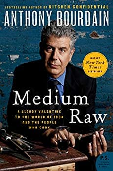 Kindle Anthony Bourdain eBook: Medium Raw: A Bloody Valentine to the World of Food and the People Who Cook - $1.99 - Amazon and Google Play