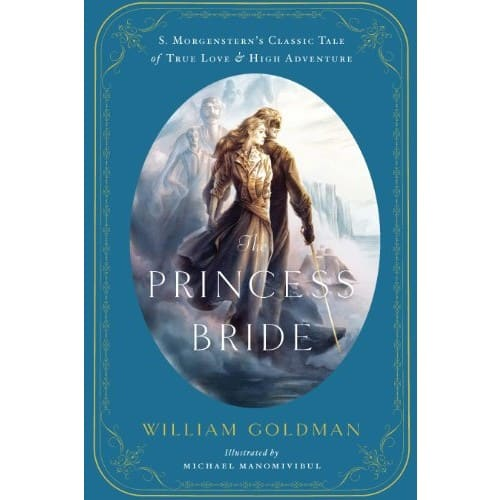 Kindle eBook: The Princess Bride (Illustrated Edition) by William Goldman - $2.99 - Amazon and Google Play