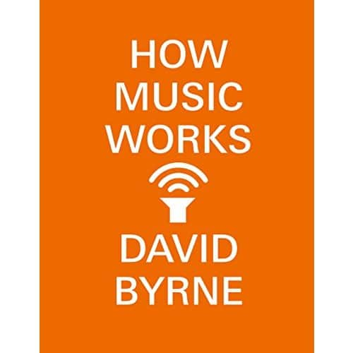 Kindle Music eBook: How Music Works by David Byrne (Talking Heads) - $1.99 - Amazon, Google Play and Barnes & Noble Nook