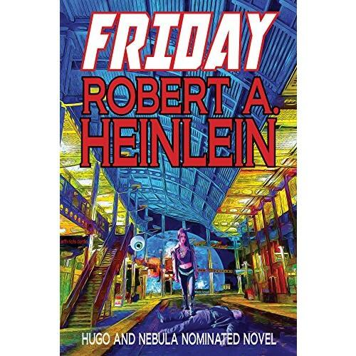 $0.99 Kindle Classic Sci-Fi eBook: Friday by Robert Heinlein - Amazon