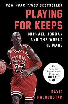 Kindle NBA Sports eBook: Playing for Keeps: Michael Jordan and the World He Made by David Halberstam - Amazon, Google Play and Apple Books - $1.99