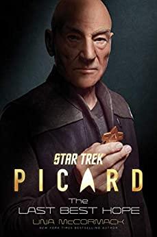 Kindle Sci-Fi eBook: Star Trek: Picard: The Last Best Hope by Una McCormack - $1.99 - Amazon