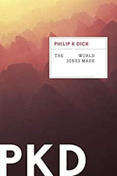 Kindle Philip K Dick SciFi eBooks: The World Jones Made, We Can Build You, Dr Futurity, Solar Lottery - $1.99 each - Amazon, Google Play, and B&N Nook