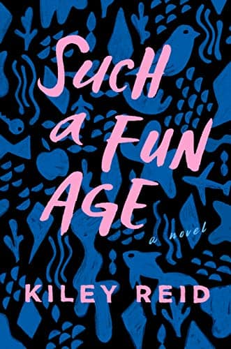 Kindle eBook: Such A Fun Age by Kiley Reid - $1.99 - Amazon, Google Play, B&N Nook, Apple Books and Kobo