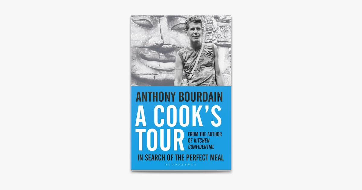 Kindle Food Travel eBook A Cook's Tour: In Search of the Perfect Meal by Anthony Bourdain - $1.99 - Amazon