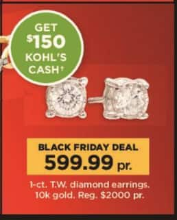 Kohl's Black Friday: 1 ct tw Diamond Earrings in 10k Gold + $150 Kohl's Cash for $599.99