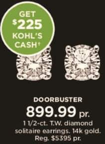 Kohl's Black Friday: 1 1/2 ct tw Diamond Solitaire Earrings in 14k Gold + $225 Kohl's Cash for $899.99