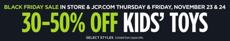 JCPenney Black Friday: Kids' Toys, Select Styles - 30-50% Off