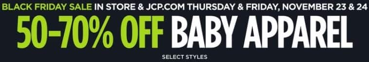 JCPenney Black Friday: Baby Apparel, Select Styles - 50-70% Off