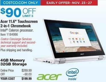 "Costco Wholesale Black Friday: Acer 11.6"" 2-in-1 Chromebook: Celeron N3150, 4GB, 32GB Internal Storage for $199.99"