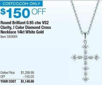 Costco Wholesale Black Friday: 0.95 ct tw Round Brilliant VS2 Clarity I Color Diamond Cross Necklace in 14kt White Gold for $1,149.99