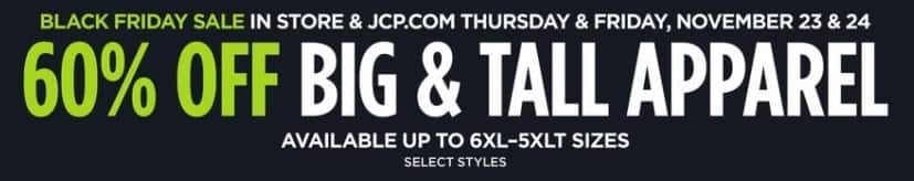 JCPenney Black Friday: Big & Tall Apparel, Select Sizes, Select Styles - 60% Off
